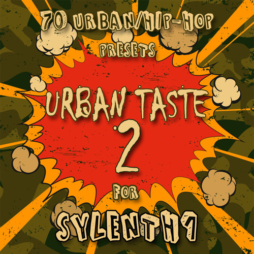 Urban Taste 2 DEMO (SYLENTH1 Presets)