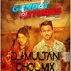 DILPREET DHILLON -- GUNDAY RETURNS DHOL MIX  -- DJ MULTANI
