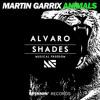 Martin Garrix Vs. Alvaro Vs. Lil Jon - Animals vs. Shades(Mr.Fabz Mashup)