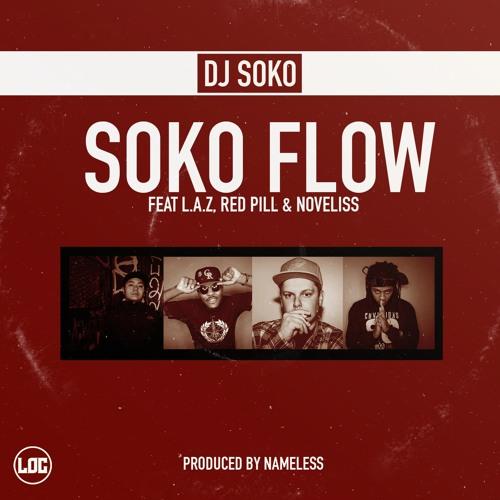 12 Soko Flow Feat. LAZ, Red Pill, Noveliss (prod. By Nameless)