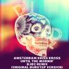 Amsterdam Kriss Kross/Until The Mornin'/DJdz RemiX ( Srilex Version )