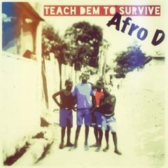 Teach Dem Fi Survive (Celebrity Fever Riddim)