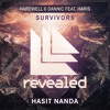 Hardwell & Dannic - Survivors (Hasit Nanda)