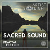 Sacred Sound - LostinSound.org x FractalFest 2015 Exclusive Mini Mix