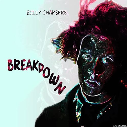 artworks 000124716814 9a5i4f t500x500 Billy Chambers keeps things light and refreshing with Breakdown