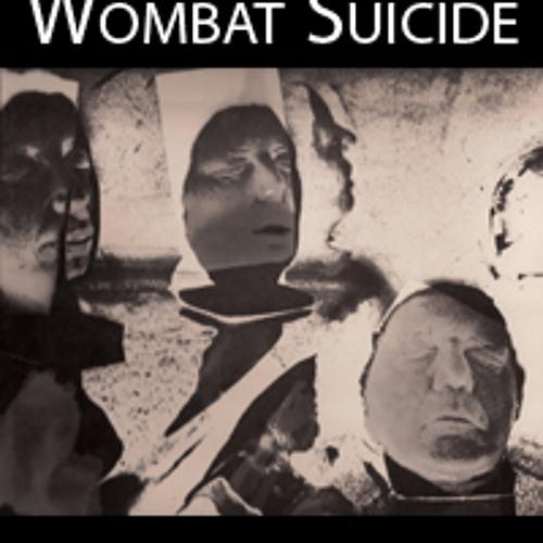 Wombat Suicide - Alternative 3