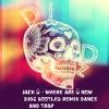 Jack Ü - Where Are Ü Now - DJdz Bootleg Remix Dance And Trap .