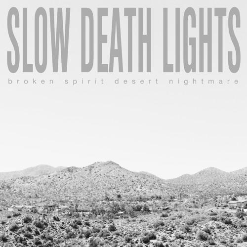 Broken Spirit Desert Nightmare