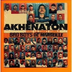 Akhenaton - Bad Boys De Marseille (Version Sauvage)