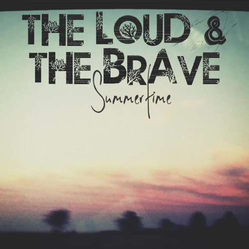 Summertime (Worldwide Groove Corp. Remix) by The Loud and the Brave