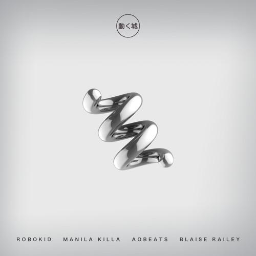 Robokid, AObeats & Manila Killa - Helix 2.0 (feat. Blaise Railey)