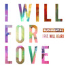 I Will For Love feat. Will Heard