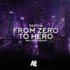 Repow - From Zero To Hero (No Limits Remix)
