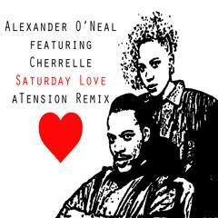 Cherrelle Ft. Alexander O'Neal - Saturday Love (aTension Remix)
