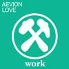 Aevion - Love (Original Mix) [OUT NOW]