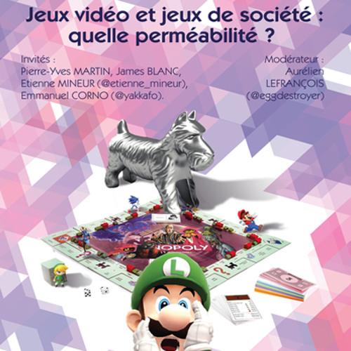 Table ronde : Jeux vidéo et jeux de société : quelle perméabilité
