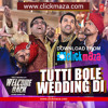 Tutti Bole Wedding Di  Movie (Welcome Back) Mp3 Download