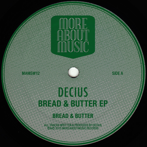 Decius - Bread & Butter EP - MAMSW12