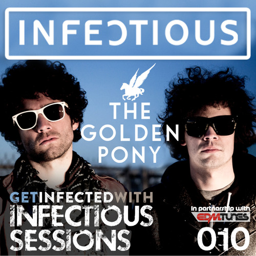 Infectious NYC Sessions 010 With The Golden Pony (July 28th 2015)