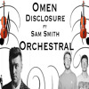 Omen - Disclosure Ft Sam Smith - Orchestral