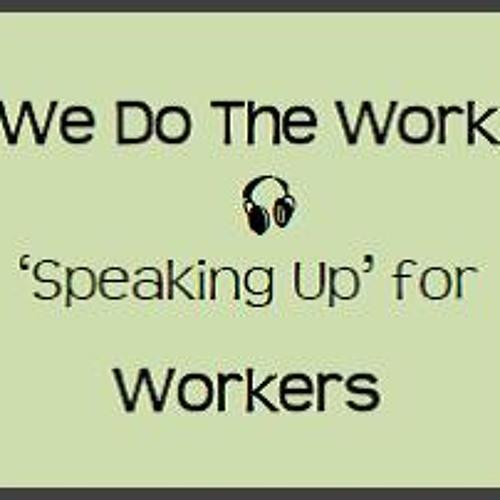We Do The Work - July 21 2015, Labor Archives of Washington