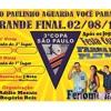 Final 3ª Copa De Futebol Society São Paulinho - Domingo 02 de Agosto 2015