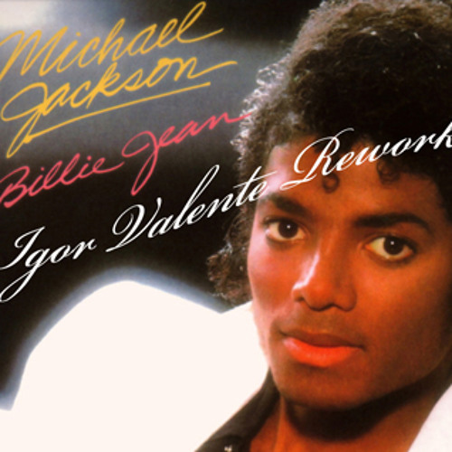 MJ - Billie Jean - Igor Valente Rework