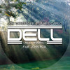 Dell (All Yours) (Original Mix) [Unofficial Version]