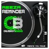 Reminder (Reeza)Releases 24/08/2015 from Beatport