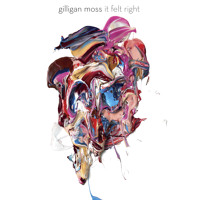 Gilligan Moss - It Felt Right