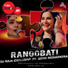 Rangobati Remix (Coke Studio at MTV Season 4 )- Dj Raja Exclusive Ft Sona Mohapatra
