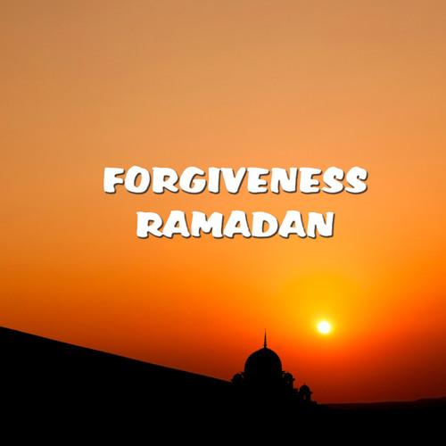 Ramadan - The Month Of Forgiveness
