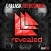 DallasK - Retrograde [OUT NOW!]