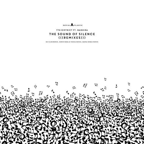 7th District Feat Baghira - Sound Of Silence (Dario Girau Remix)