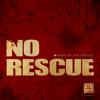 Tha Trickaz - No Rescue