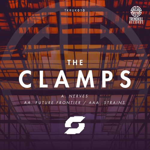The Clamps - Nerves [Trendkill Records] Out July 30th