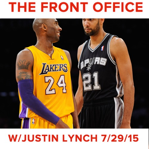 Front Office Podcast with Justin Lynch - 7/29/15