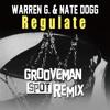 Regulate (grooveman Spot Remix)