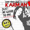 "Karmah - ""Just Be Good To Me"" [Radio Edit]"