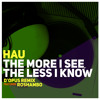 The More I See, The Less I Know (D'Opus Remix W  Roshambo)