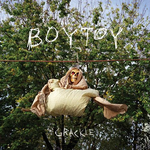 BOYTOY - Grackle