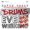 David Zowie - Drums Every Weekend - (Dj Phantasy & Dextone Bootleg) mp3