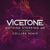 Vicetone ft. Kat Nestel - Nothing Stopping Me (CoLL3RK Remix)V2