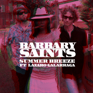 Barbary Saints Summer Breeze Ft. Lázaro Galarraga