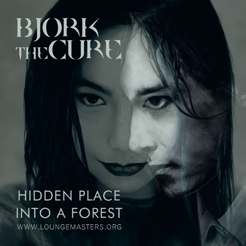 Björk & The Cure - Hidden place (into) A forest (FRW Pop Master 2009)