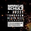 Markus Schulz & Vassy - Tomorrow Never Dies (Markus Schulz Coldharbour Remix) [OUT NOW!]