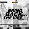 FI DI GHETTO SOUND-BRING BACK THE VIBE VOL.1