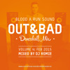 Download Dancehall Mix - OUT&BAD Vol. 4 (Feb 2015) #bloodarun Mp3