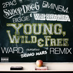 Young, Wild, and Free ft. Tupac, Eminem, Biggie (must be nice. Mashup)
