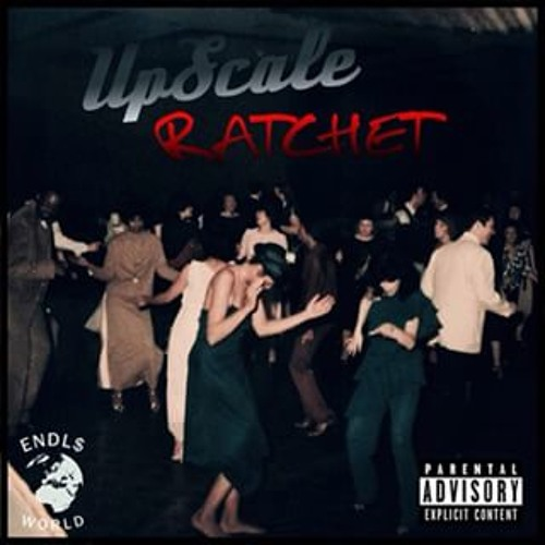 Ray Ave – Upscale Ratchet